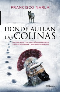 portada_donde-aullan-las-colinas_francisco-narla